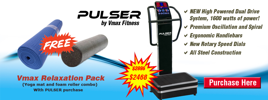 Vmax Fitness PULSER Vibration Machine Sale - VT500 Vibratrim